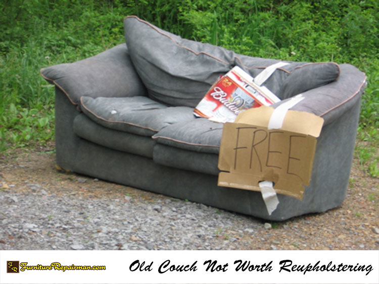 View Larger Image; Old COuch Not Worth Reupholstering